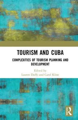 Tourism and Cuba: Complexities of Tourism Planning and Development book
