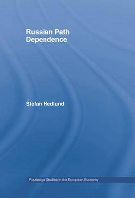 Russian Path Dependence by Stefan Hedlund