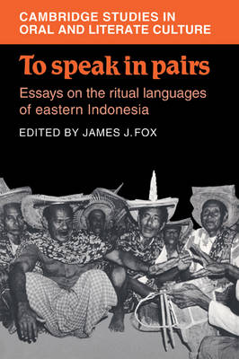 To Speak in Pairs by James J. Fox