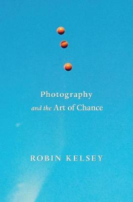 Photography and the Art of Chance book