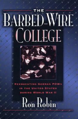 Barbed-wire College by Ron Theodore Robin