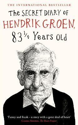 The The Secret Diary of Hendrik Groen, 831/4 Years Old by Hendrik Groen