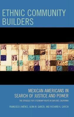 Ethnic Community Builders by Francisco Jimenez