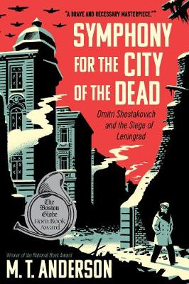 Symphony for the City of the Dead by M Anderson