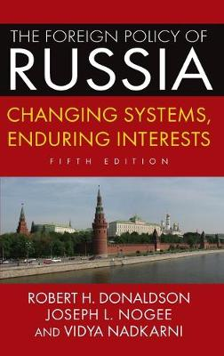 Foreign Policy of Russia by Robert H. Donaldson