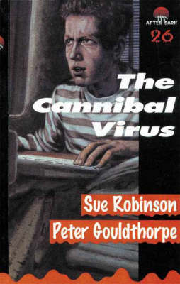 The Cannibal Virus by Sue Robinson