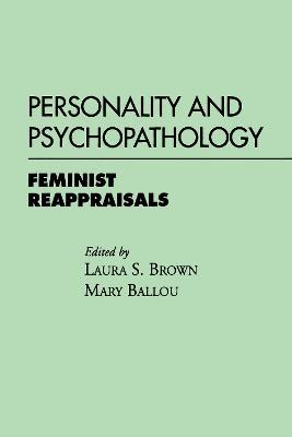 Personality And Psychopathology by Mary B. Ballou