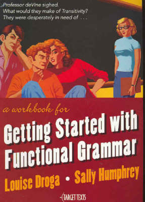 Getting Started with Functional Grammar by Louise Droga
