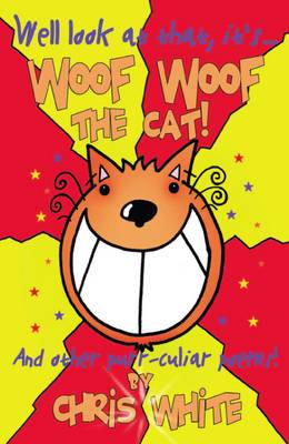 Woof Woof The Cat by Chris White