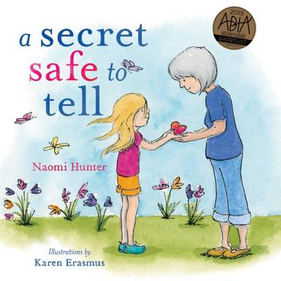 Secret Safe to Tell by Naomi Hunter