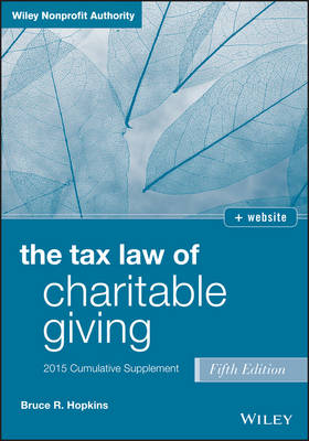 Charitable Giving 2015 Supplement by Bruce R. Hopkins