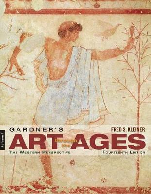 Gardner's Art through the Ages : The Western Perspective, Volume I by Fred Kleiner