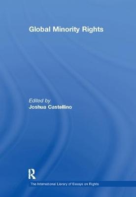 Global Minority Rights by Joshua Castellino