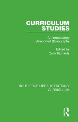 Curriculum Studies: An Introductory Annotated Bibliography book