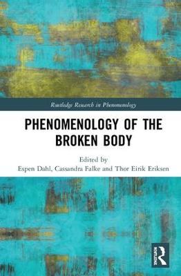 Phenomenology of the Broken Body book