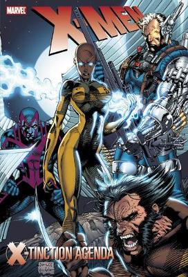 X-men: X-tinction Agenda (new Printing) by Chris Claremont