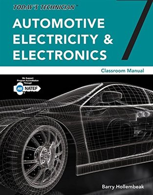 Today's Technician: Automotive Electricity and Electronics Classroom Manual book