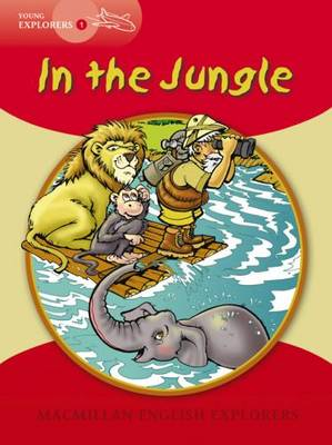 Young Explorers 1 In The Jungle by Louis Fidge