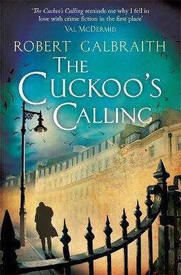 The Cuckoo's Calling by Robert Galbraith