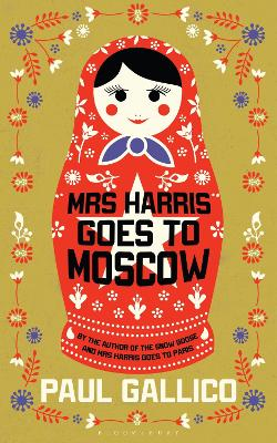Mrs Harris Goes to Moscow by Paul Gallico