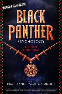 Black Panther Psychology: Hidden Kingdoms by Travis Langley