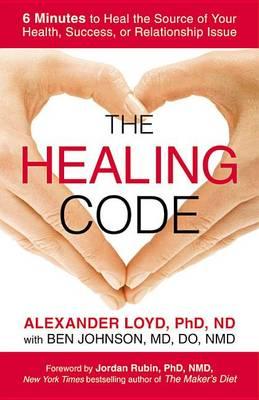 The Healing Code by Alexander Loyd