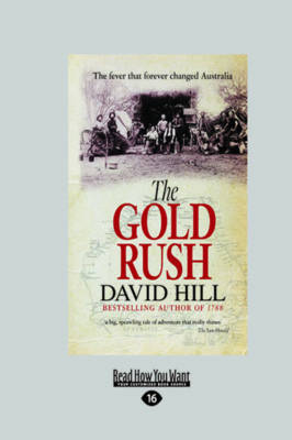 The Gold Rush by David Hill