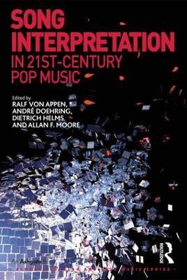 Song Interpretation in 21st-Century Pop Music by Ralf von Appen