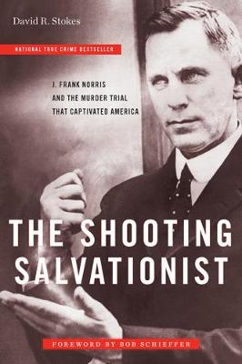 The Shooting Salvationist by David R. Stokes