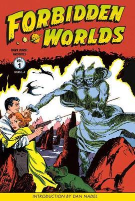 Forbidden Worlds Archives Volume 1 book