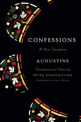 Confessions: A New Translation by Augustine