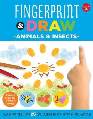 Fingerprint & Draw: Animals & Insects by Maite Balart