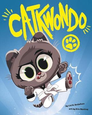 Catkwondo by Lisl H. Detlefsen