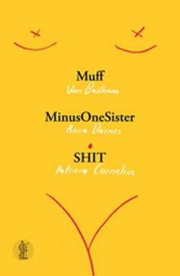Muff/ MinusOneSister/ SHIT book