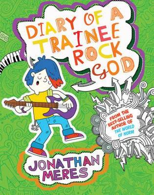 Diary of a Trainee Rock God book