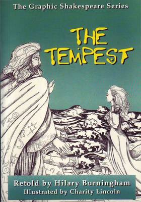 Graphic Shakespeare Series: The Tempest by Hilary Burningham