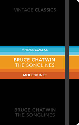 The Songlines: Moleskine Special Edition by Bruce Chatwin