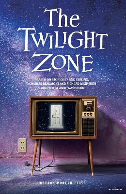 The Twilight Zone by Anne Washburn