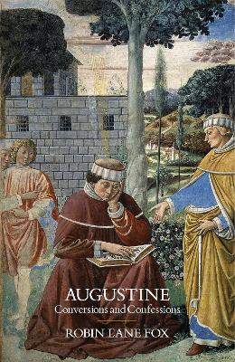 Augustine by Robin Lane Fox