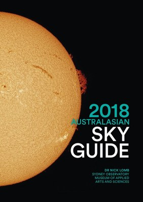 2018 Australasian Sky Guide by Dr. Nick Lomb