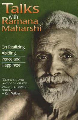 Talks with Ramana Maharshi by Maharshi Ramana