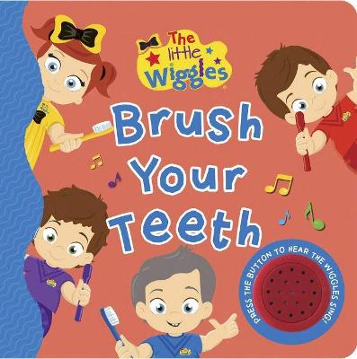 The Little Wiggles Brush Your Teeth Sound Book book