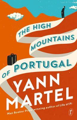 High Mountains of Portugal by Yann Martel
