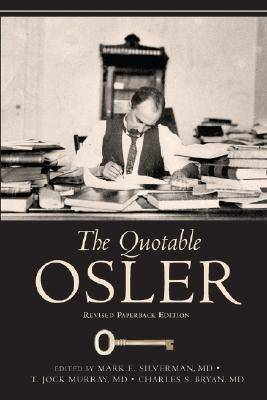 The Quotable Osler by Sir William Osler