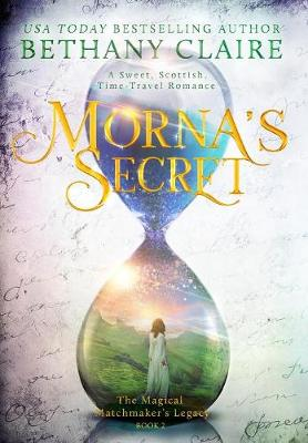 Morna's Secret by Bethany Claire
