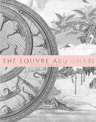 The Louvre Abu Dhabi: A World Vision of Art book