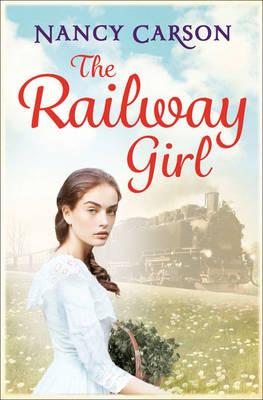Railway Girl by Nancy Carson