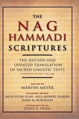 The Nag Hammadi Scriptures by Marvin W. Meyer
