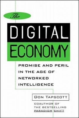 Digital Economy by Don Tapscott