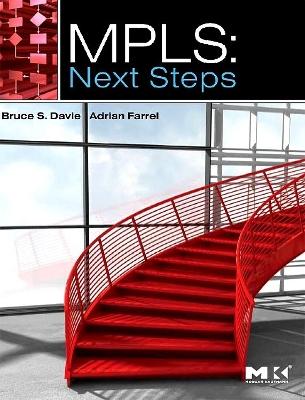 MPLS: Next Steps  Volume 1 by Bruce S. Davie